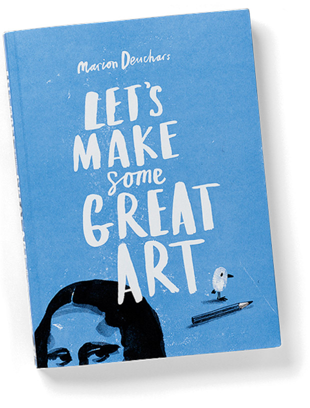 Let's Make Some Great Art 1