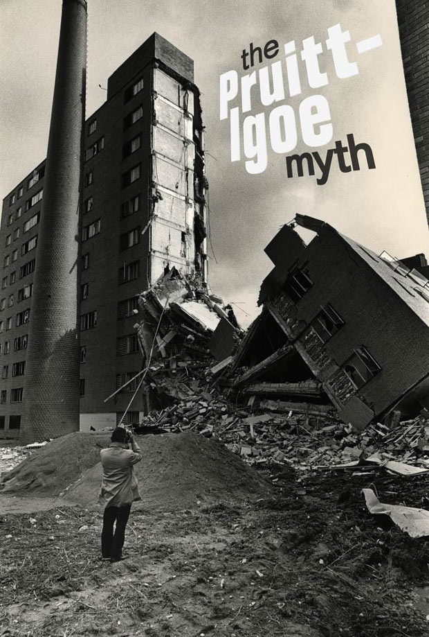 The Pruitt-Igoe Myth 1